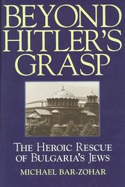 Beyond Hitler&#39;s Grasp by Michael Bar-Zohar