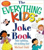The Everything Kids&#39; Joke Book by Michael Dahl
