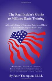 The Real Insider's Guide to Military Basic Training by Peter Thompson