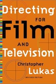 Directing for film and television by Christopher Lukas