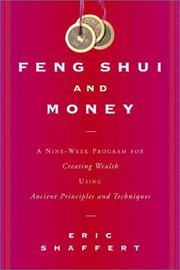 Feng Shui and Money by Eric Shaffert