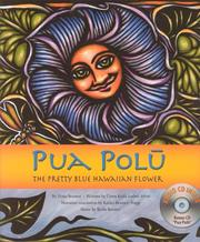Pua Polu, the pretty blue flower by Winona Desha Beamer, Caren Loebel-Fried, Kaliko Beamer-Trapp