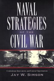 Naval strategies of the Civil War by Jay W. Simson