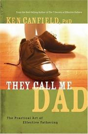 They call me Dad by Ken R. Canfield