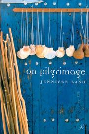 On Pilgrimage by Jennifer Lash
