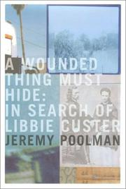 A Wounded Thing Must Hide by Jeremy Poolman
