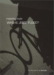 Who is Jesse Flood? by Malachy Doyle