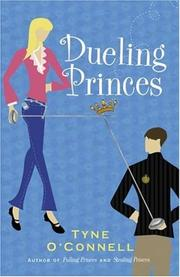 Dueling princes by Tyne O&#39;Connell