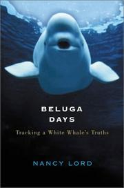 Beluga Days by Nancy Lord
