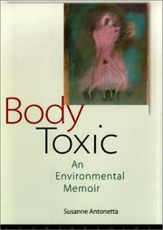 Body toxic by Susanne Antonetta