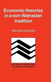 Economic theories in a non-Walrasian tradition