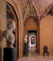 Great Estates: The Lifestyles and Homes of American Magnates