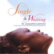 Single & waiting by Dr. Jacqueline Lawrence