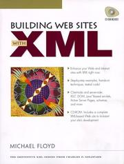 Building Web Sites with XML by Michael Floyd