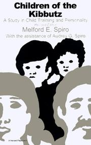 Children of the kibbutz by Spiro, Melford E.