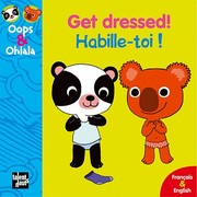 Get Dressed! Habille-Toi! (French Edition)