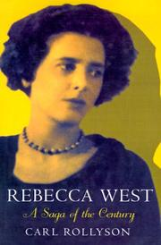 Rebecca West by Carl E. Rollyson