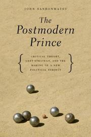The Postmodern Prince by John Sanbonmatsu