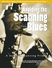 Avoiding the Scanning Blues by Taz Tally