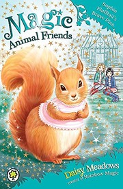 Magic Animal Friends: Sophie Flufftails Brave Plan: Book 5 [Paperback] Daisy Meadows (author)