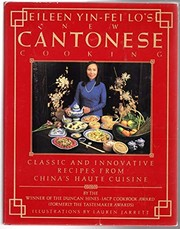 Eileen Yin-Fei Los new Cantonese cooking =