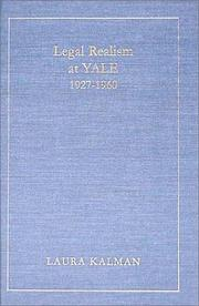 Cover of: Legal Realism at Yale, 1927-1960 by Laura Kalman
