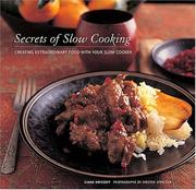 Secrets of slow cooking by Liana Krissoff