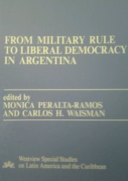 From military rule to liberal democracy in Argentina