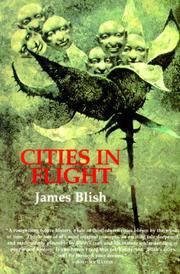 Cities in Flight by James Blish