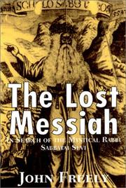 The Lost Messiah by Freely, John.