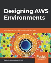 Designing AWS Environments: Architect large-scale cloud infrastructures with AWS