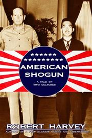 American shogun by Harvey, Robert