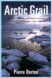 The Arctic grail by Berton, Pierre
