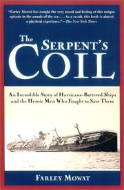 The Serpent's Coil by Mowat, Farley.