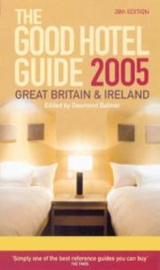 The Good Hotel Guide - 2005 (UK): Great Britain and Ireland (Good Hotel Guide Great Britain and Ireland) PDF