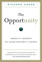 The Opportunity by Richard N. Haass