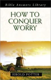How to Conquer Worry (Bible Answers Library) PDF