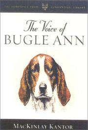 The voice of Bugle Ann by MacKinlay Kantor