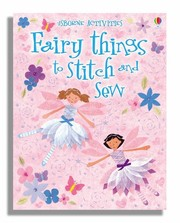 Fairy Things to Stitch and Sew (Usborne Activities)
