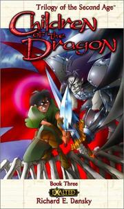 Cover of: Children of the Dragon (Exalted: Trilogy of the Second Age, Book 3)
