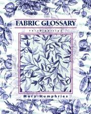 Fabric glossary by Mary Humphries