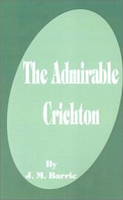 Cover of: The Admirable Crichton by J. M. Barrie