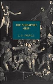 The Singapore grip by James Gordon Farrell