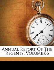 Annual Report Of The Regents, Volume 86