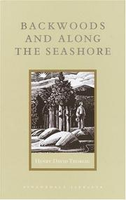 Backwoods and along the seashore by Henry David Thoreau
