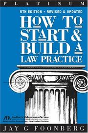How to start and build a law practice by Jay G. Foonberg