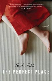 The perfect place by Sheila Kohler