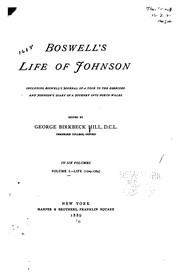 Boswells Life of Johnson: Including Boswells Journal of a Tour of the ...