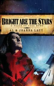 Cover of: Bright are the Stars (A Place to Call Home #2) by Al & Joanna Lacy