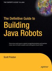 The Definitive Guide to Building Java Robots (The Definitive Guide to) PDF